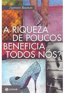 A RIQUEZA DE POUCOS BENEFICIA A TODOS NOS?