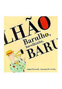 BARULHO, BARULHINHO, BARULHAO