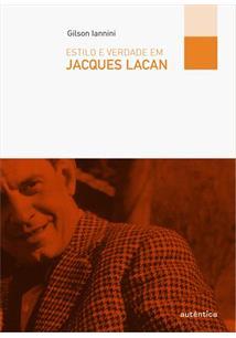 LIVRO ESTILO E VERDADE EM JACQUES LACAN