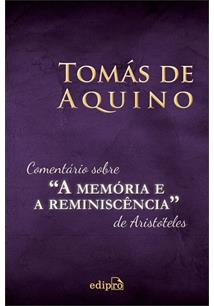 """COMENTARIO SOBRE """"A MEMORIA E A REMINISCENCIA"""" DE ARISTOTELES"""