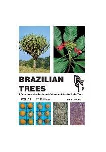 BRAZILIAN TREES VOL. 3: A GUIDE TO THE IDENTIFICATION AND CULTIVATION OF BRAZIL...