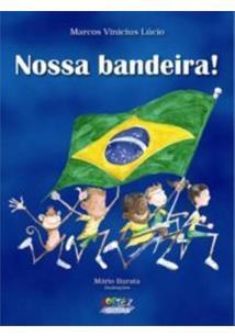NOSSA BANDEIRA!