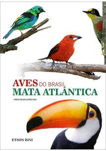 AVES DO BRASIL: MATA ATLANTICA