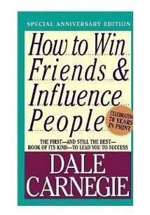 how to win friends and influence people part 3