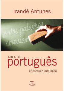 LIVRO AULA DE PORTUGUES - ENCONTRO & INTERAÇAO