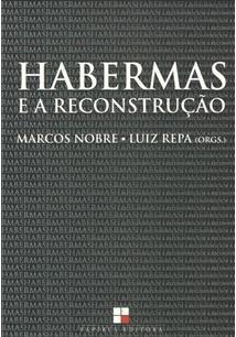 HABERMAS E A RECONSTRUÇAO