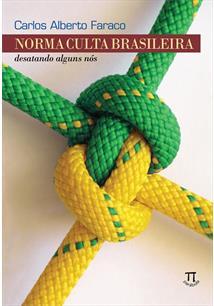 NORMA CULTA BRASILEIRA: DESATANDO ALGUNS NOS