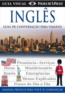 INGLES: GUIA DE CONVERSAÇAO PARA VIAGENS