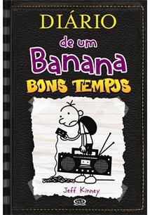 DIARIO DE UM BANANA 10: BONS TEMPOS