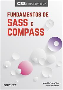 FUNDAMENTOS DE SASS E COMPASS: CSS COM SUPERPODERES