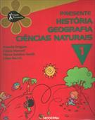 PROJETO PRESENTE: HISTORIA, GEOGRAFIA, CIENCIAS NATURAIS - 1º ANO