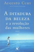 A DITADURA DA BELEZA E A REVOLUÇAO DAS MULHERES