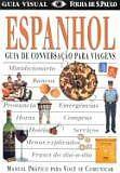 ESPANHOL: GUIA DE CONVERSAÇAO PARA VIAGENS