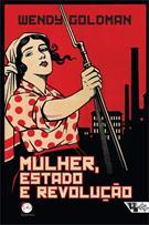 MULHER, ESTADO E REVOLUÇAO