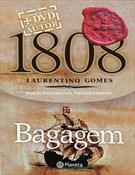 1808: BAGAGEM