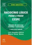 RACIOCINIO LOGICO PASSO A PASSO: CESPE