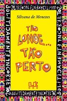 TAO LONGE, TAO PERTO