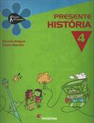 PROJETO PRESENTE: HISTORIA - 4º ANO