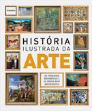 HISTORIA ILUSTRADA DA ARTE