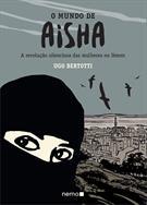 O MUNDO DE AISHA: A REVOLUÇAO SILENCIOSA DAS MULHERES NO IEMEN