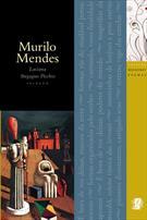 MELHORES POEMAS: MURILO MENDES