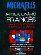 MINIDICIONARIO MICHAELIS FRANCES-PORTUGUES / PORTUGUES-FRANCES
