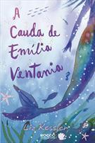 A CAUDA DE EMILIA VENTANIA