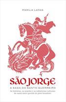 SAO JORGE: A SAGA DO SANTO GUERREIRO