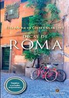 DICAS DE ROMA: TRAJETOS E PARADAS IMPERDIVEIS