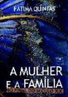 A MULHER E A FAMILIA NO FINAL DO SECULO XX