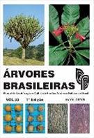 LIVRO ARVORES BRASILEIRAS VOL. 3: MANUAL DE IDENTIFICAÇAO E CULTIVO DE PLANTAS ARBOREAS NATIVAS DO BRASIL