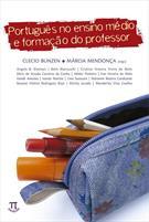 PORTUGUES NO ENSINO MEDIO E FORMAÇAO DO PROFESSOR