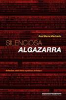 SILENCIOSA ALGAZARRA: REFLEXOES SOBRE LIVROS E PRATICAS DE LEITURA