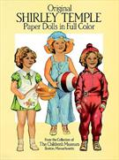ORIGINAL SHIRLEY TEMPLE PAPERS DOLLS IN FULL COLOR