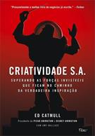 CRIATIVIDADE S. A.: SUPERANDO AS FORÇAS INVISIVEIS QUE FICAM NO CAMINHO DA VERD...