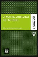 A MATRIZ AFRICANA NO MUNDO
