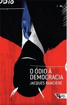 O ODIO A DEMOCRACIA