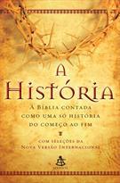A HISTORIA: A BIBLIA CONTADA COM UMA SO HISTORIA DO COMEÇO AO FIM