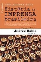 JORNAL, HISTORIA E TECNICA VOL.1: HISTORIA DA IMPRENSA BRASILEIRA