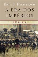 A ERA DOS IMPERIOS: 1875-1914