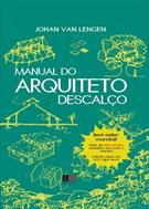 MANUAL DO ARQUITETO DESCALÇO