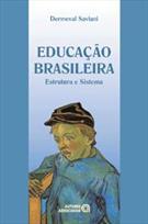 EDUCAÇAO BRASILEIRA: ESTRUTURA E SISTEMA