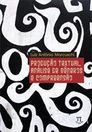 PRODUÇAO TEXTUAL, ANALISE DE GENEROS E COMPREENSAO 9788588456747