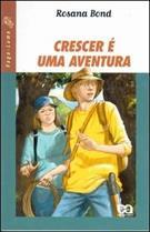 CRESCER E UMA AVENTURA