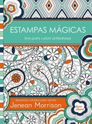 ESTAMPAS MAGICAS: LIVRO PARA COLORIR ANTIESTRESSE