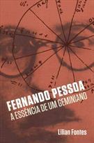 FERNANDO PESSOA : A ESSENCIA DE UM GEMINIANO