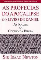 AS PROFECIAS DO APOCALIPSE E O LIVRO DE DANIEL: AS RAIZES DO CODIGO DA BIBLIA