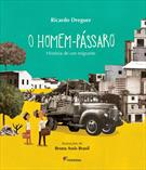 O HOMEM-PASSARO: HISTORIA DE UM MIGRANTE