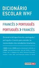 DICIONARIO ESCOLAR WMF: FRANCES - PORTUGUES / PORTUGUES - FRANCES