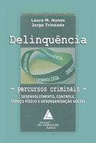DELINQUENCIA: PERCURSOS CRIMINAIS